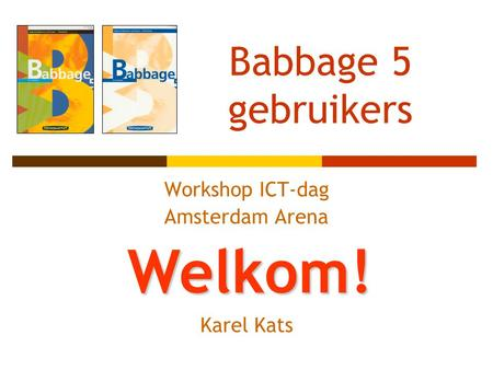 Workshop ICT-dag Amsterdam Arena Karel Kats
