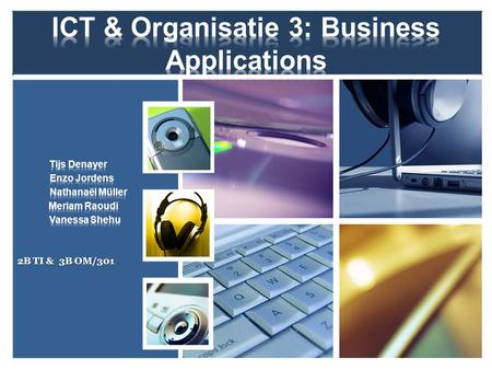 ICT & Organisatie 3: Business Applications