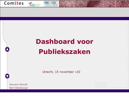 Utrecht, 15 november v10 Dashboard voor Publiekszaken Giovanni Dhondt Bert Oldenburger.