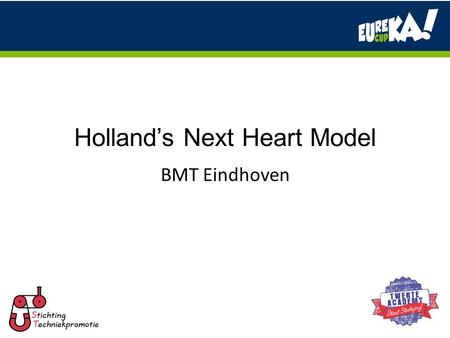 Holland's Next Heart Model