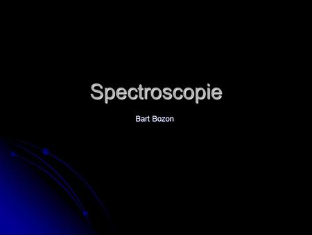 Spectroscopie Bart Bozon.