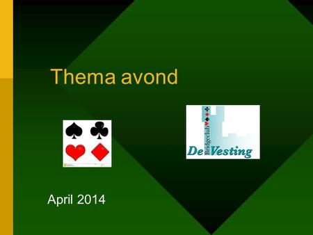 Thema avond April 2014.