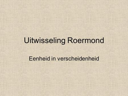 Uitwisseling Roermond