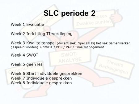 SLC periode 2 Week 1 Evaluatie