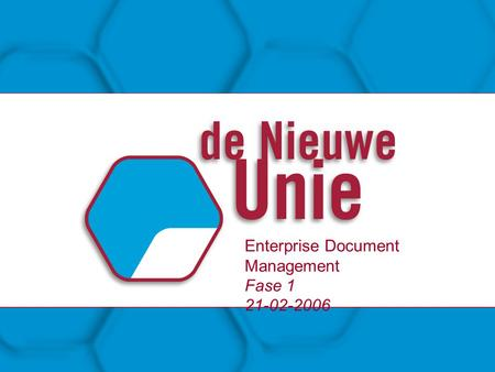 Enterprise Document Management Fase 1 21-02-2006.