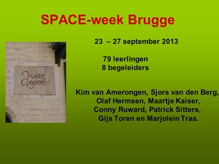 SPACE-week Brugge 23 – 27 september leerlingen 8 begeleiders