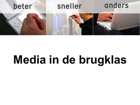 Media in de brugklas.