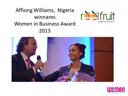 Affiong Williams, Nigeria winnares Women in Business Award 2013.