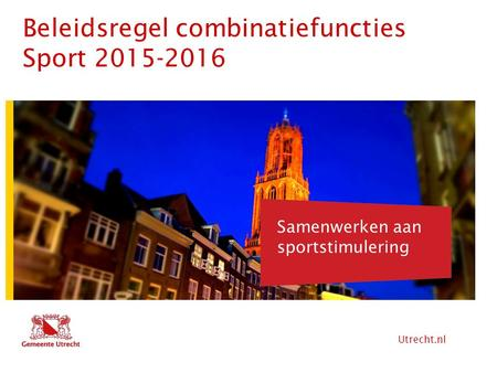 Beleidsregel combinatiefuncties Sport
