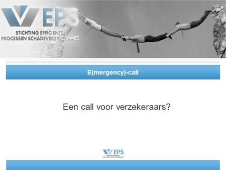 E(mergency)-call Een call voor verzekeraars?. juni 2014Smart reports2.