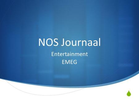 NOS Journaal Entertainment EMEG.