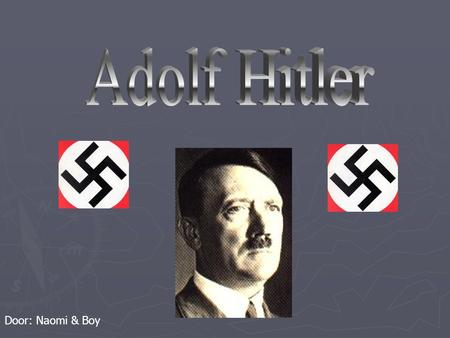 Adolf Hitler Door: Naomi & Boy.