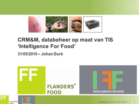 CRM&M, databeheer op maat van TIS 'Intelligence For Food'