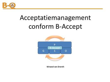 Acceptatiemanagement conform B-Accept Winand van Drenth.