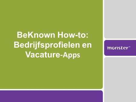 BeKnown How-to: Bedrijfsprofielen en Vacature -Apps.