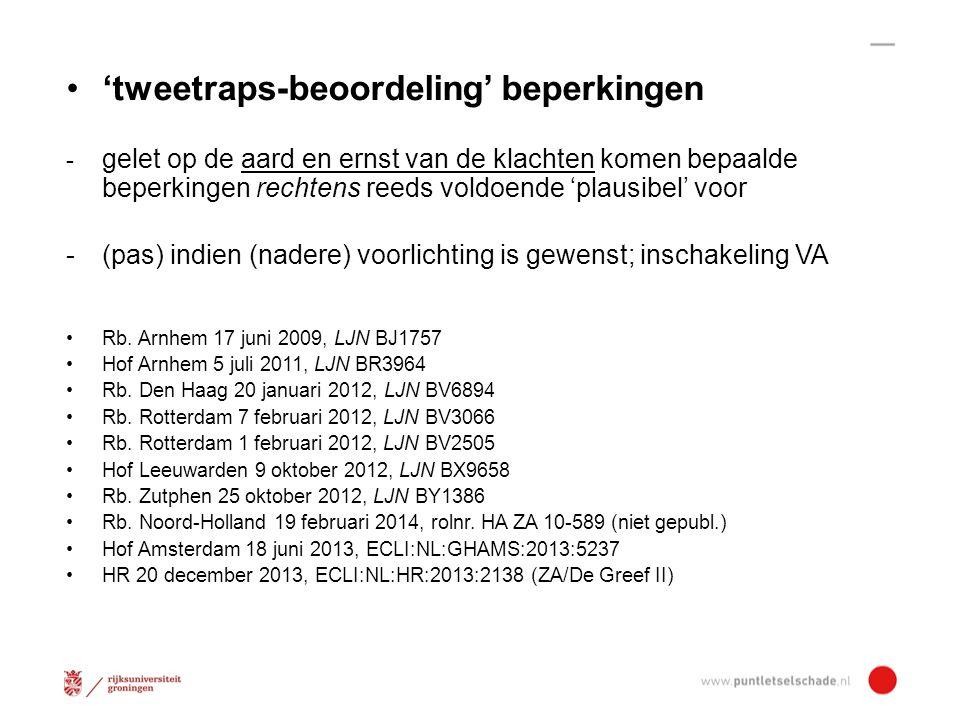 Hof Leeuwarden 9 oktober 2012, LJN BX9658 Ook substraatloze/subjectieve klachten kunnen tot relevante beperkingen leiden, mits gezien de hele context waaronder bijvoorbeeld duurbelasting plausibel is dat van beperkingen sprake is.