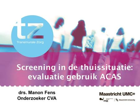 Screening in de thuissituatie: evaluatie gebruik ACAS