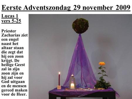 Eerste Adventszondag 29 november 2009