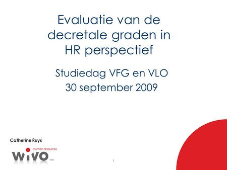 Evaluatie van de decretale graden in HR perspectief