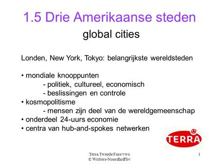 1.5 Drie Amerikaanse steden global cities