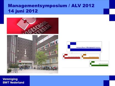 Managementsymposium / ALV 2012