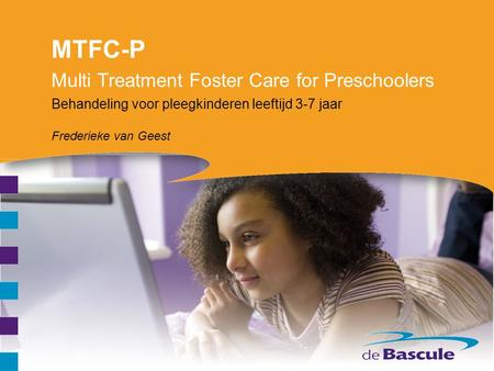 Multi Treatment Foster Care for Preschoolers