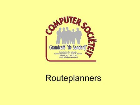 Routeplanners.