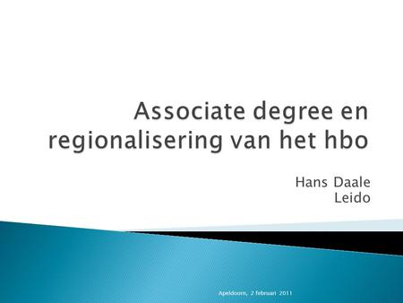 Associate degree en regionalisering van het hbo