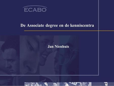 De Associate degree en de kenniscentra Jan Nienhuis.