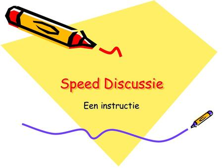 Speed Discussie Een instructie.