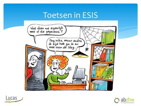 Toetsen in ESIS.