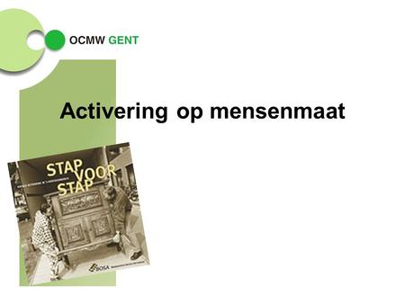 Activering op mensenmaat