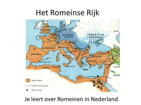 Je leert over Romeinen in Nederland.
