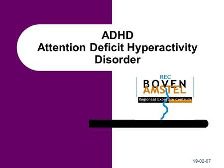 19-02-07 ADHD Attention Deficit Hyperactivity Disorder.