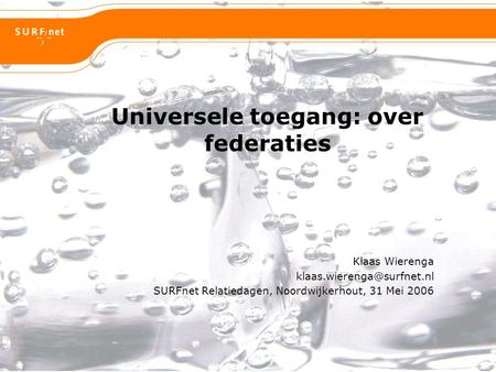 Universele toegang: over federaties