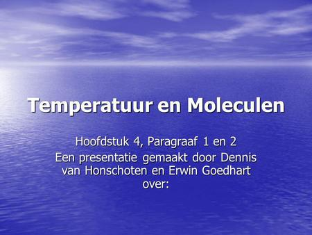 Temperatuur en Moleculen