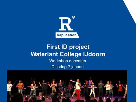 First ID project Waterlant College IJdoorn Workshop docenten Dinsdag 7 januari.