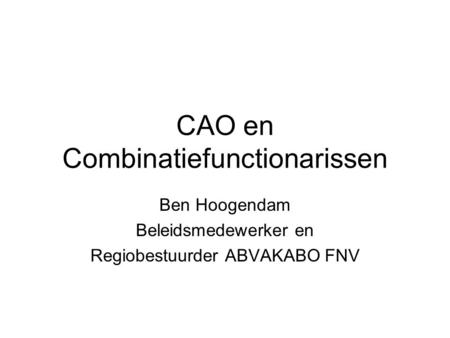 CAO en Combinatiefunctionarissen