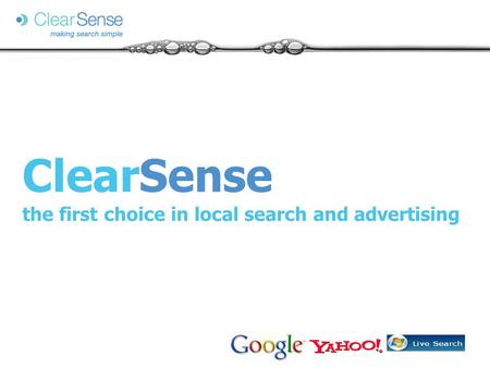 ClearSense the first choice in local search and advertising.