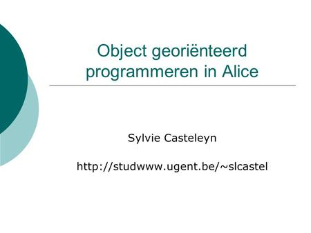Object georiënteerd programmeren in Alice