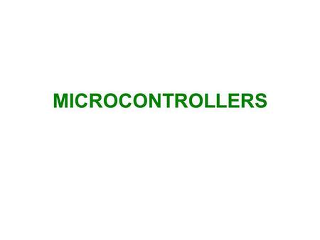 MICROCONTROLLERS.