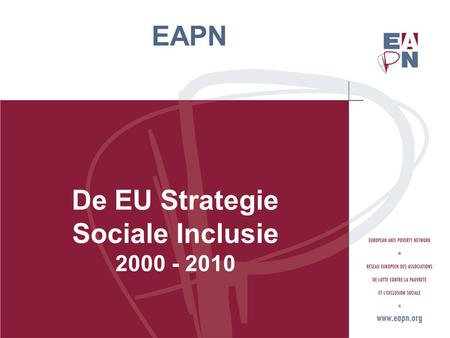 EAPN De EU Strategie Sociale Inclusie 2000 - 2010.