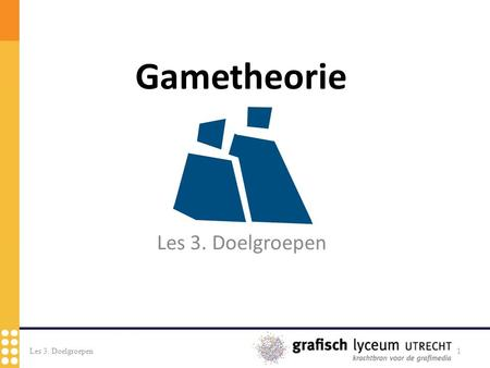 Les 3. Doelgroepen 1. 2 Richard Bartle defineerde vier gamer types - ♦ Achievers - ♠ Explorers - ♥ Socializers - ♣ Killers Wat voor gamer type ben jij?