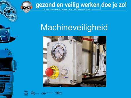 Machineveiligheid.