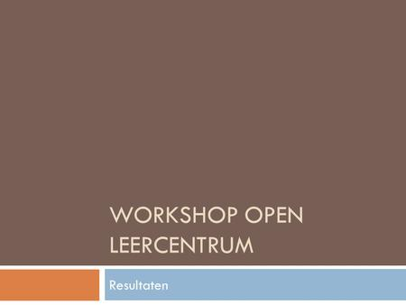 Workshop Open Leercentrum