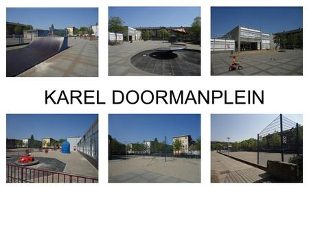 KAREL DOORMANPLEIN.