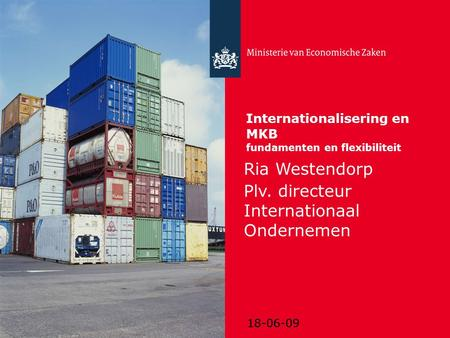 Internationalisering en MKB fundamenten en flexibiliteit