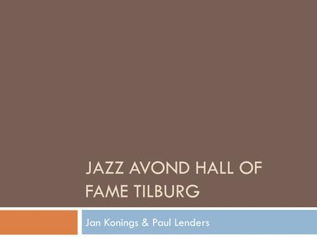 JAZZ AVOND HALL OF FAME TILBURG Jan Konings & Paul Lenders.