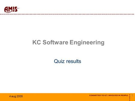 1 4 aug 2005 KC Software Engineering Quiz results.