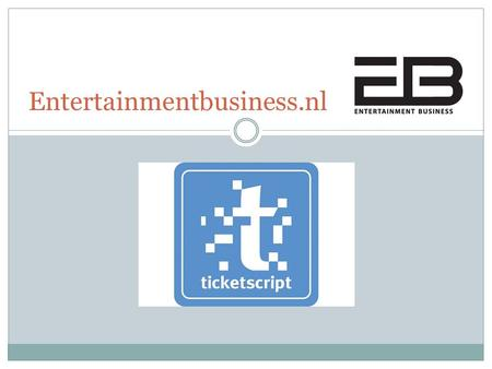 Entertainmentbusiness.nl. Ticketscript integreert Facebook connect Ticketscript: Europees marktleider in online, mobile en social ticketing oplossingen.